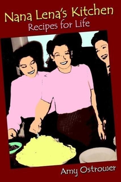 Nana Lena's Kitchen: Recipes for Life als Taschenbuch