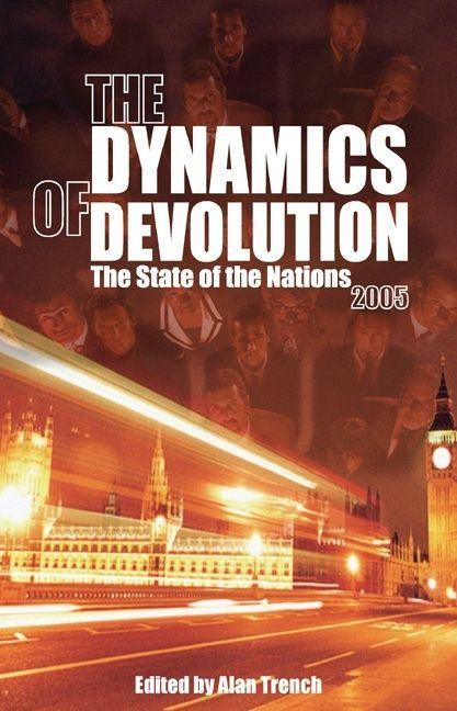 The Dynamics of Devolution: The State of the Nations als Taschenbuch