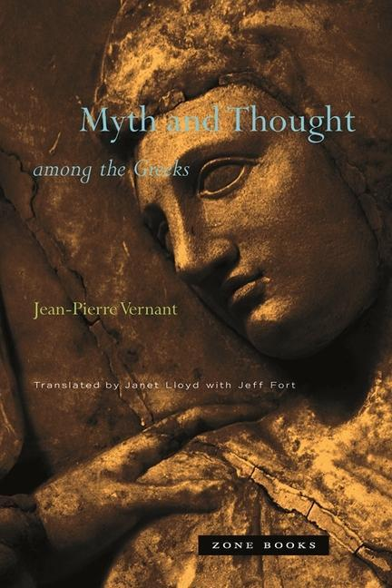 Myth and Thought among the Greeks als Buch