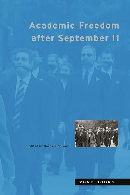 Academic Freedom After September 11 als Buch