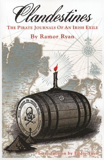 Clandestines: The Pirate Journals of an Irish Exile als Taschenbuch