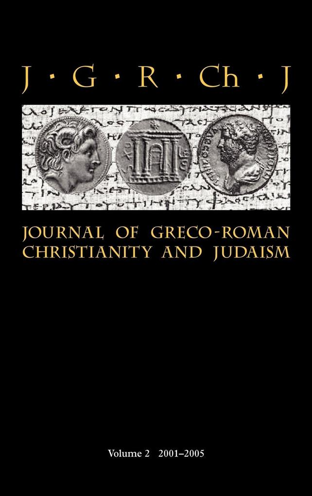 Journal of Greco-Roman Christianity and Judaism 2 (2001-2005) als Buch
