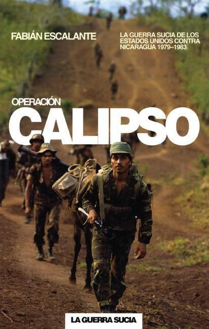 Operacion Calipso: La Guerra Sucia de Estados Unidos Contra Nicaragua als Taschenbuch