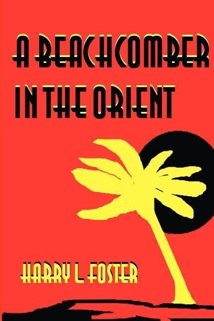 A Beachcomber in the Orient als Buch