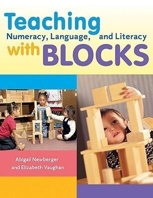 Teaching Numeracy, Language, and Literacy with Blocks als Taschenbuch