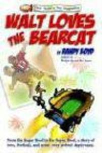 Walt Loves the Bearcat als Taschenbuch