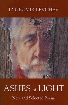 Ashes of Light: New and Selected Poems als Taschenbuch