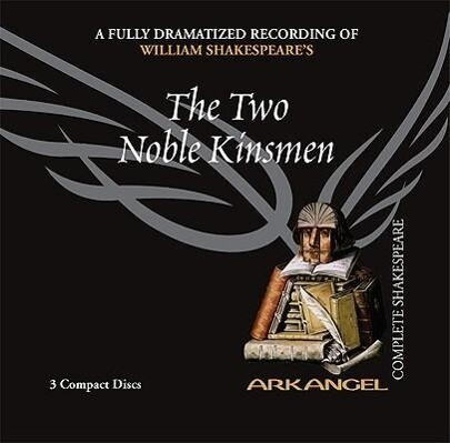 The Two Noble Kinsmen als Hörbuch