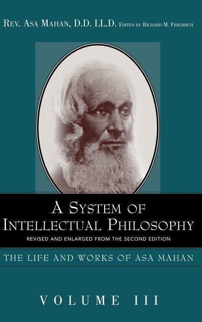 A System of Intellectual Philosophy. als Buch