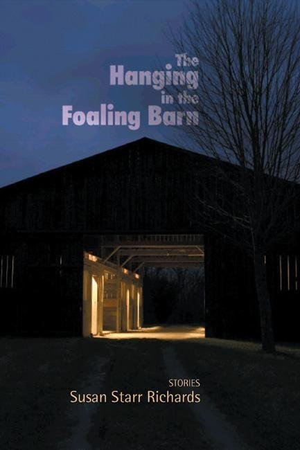 The Hanging in the Foaling Barn: Stories als Taschenbuch