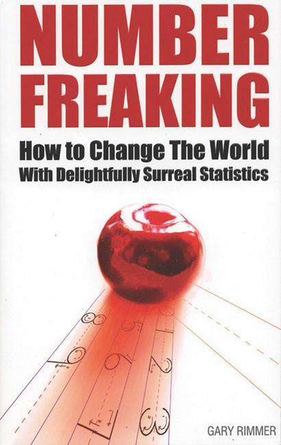 Number Freaking: How to Change the World with Delightfully Surreal Statistics als Taschenbuch