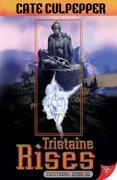 Tristaine Rises