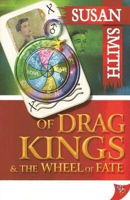 Of Drag Kings & the Wheel of Fate als Taschenbuch