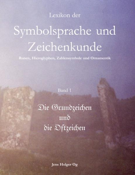 Lexikon der Symbolsprache und Zeichenkunde Band 1 als Buch