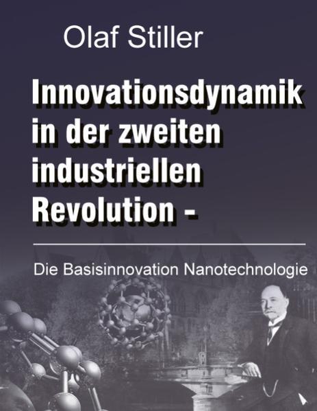 Innovationsdynamik in der zweiten industriellen Revolution als Buch