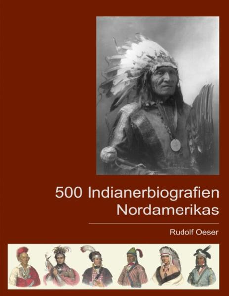 500 Indianerbiografien Nordamerikas als Buch