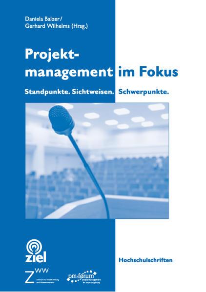 Projektmanagement im Fokus als Buch