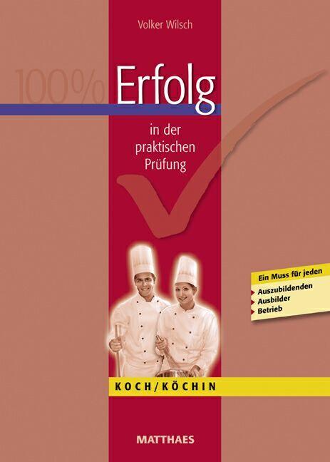 Erfolg in der praktischen Prüfung Koch/ Köchin als Buch