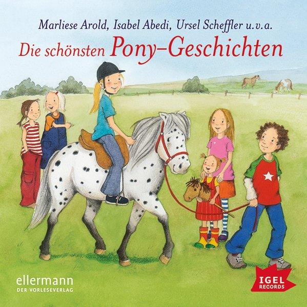 Die schönsten Pony-Geschichten. CD als Hörbuch