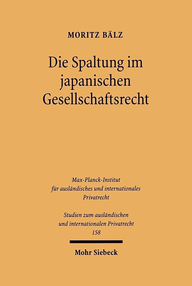 Die Spaltung im japanischen Gesellschaftsrecht als Buch