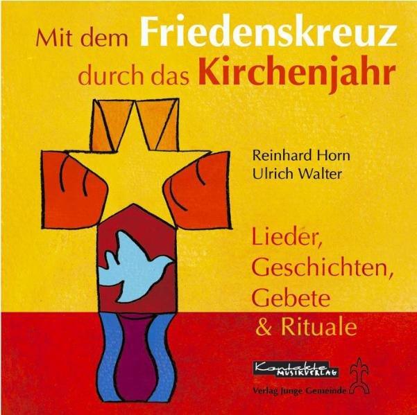 Mit dem Friedenskreuz durch das Kirchenjahr. CD als Hörbuch
