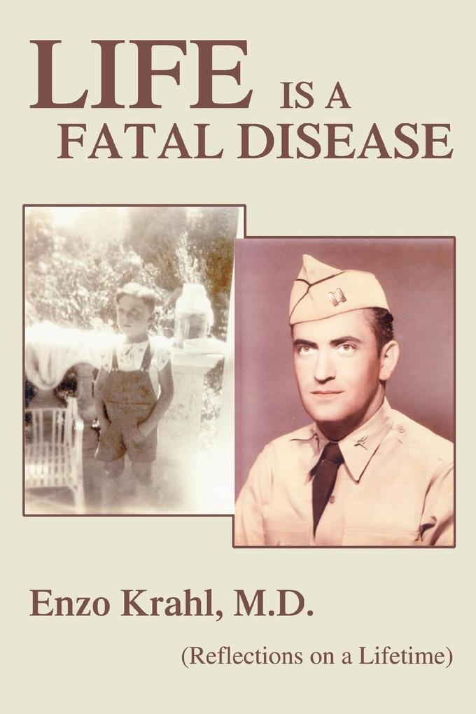 Life Is a Fatal Disease: (Reflections on a Lifetime) als Buch