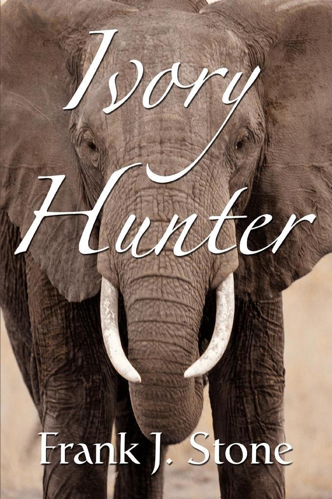 Ivory Hunter als Taschenbuch
