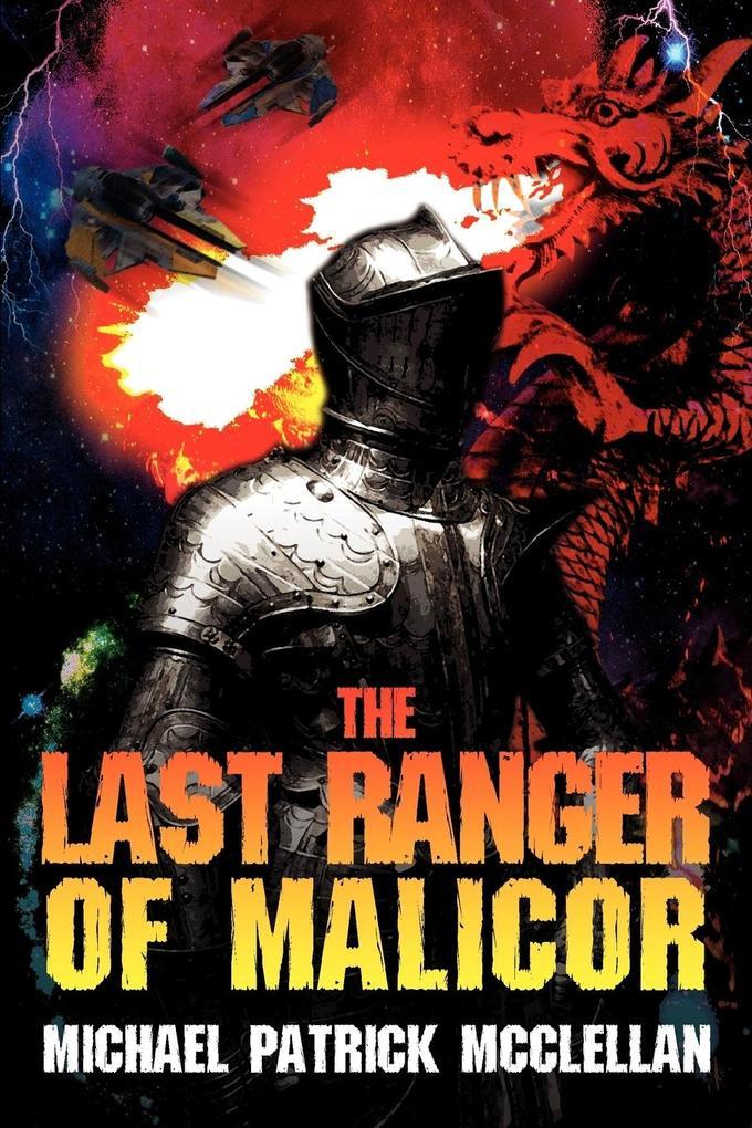The Last Ranger of Malicor als Buch