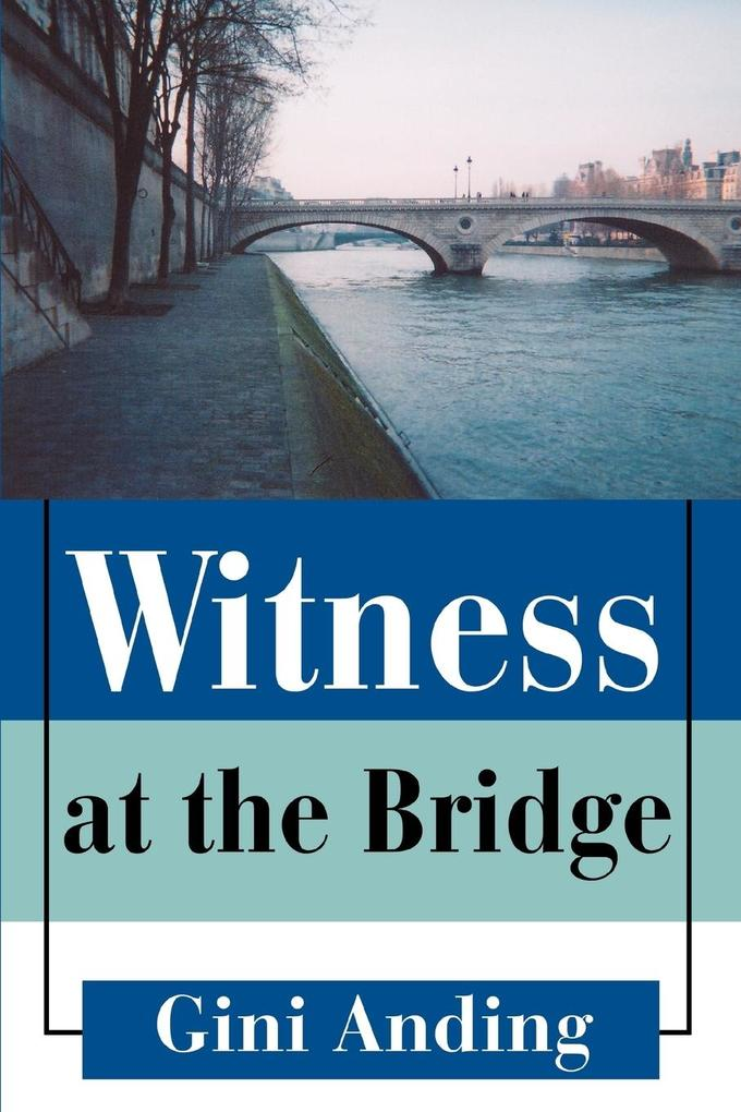 Witness at the Bridge als Buch
