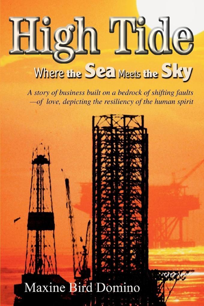 High Tide: Where the Sea Meets the Sky als Buch