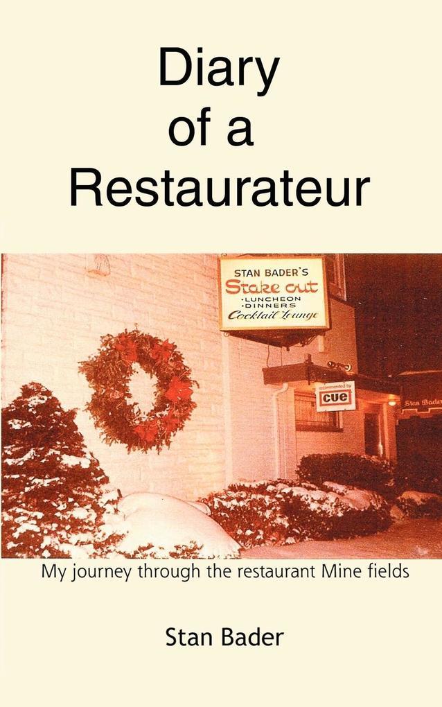 Diary of a Restaurateur: My Journey Through the Restaurant Mine Fields als Buch
