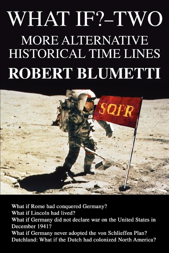 What If?-Two: More Alternative Historical Time Lines als Buch