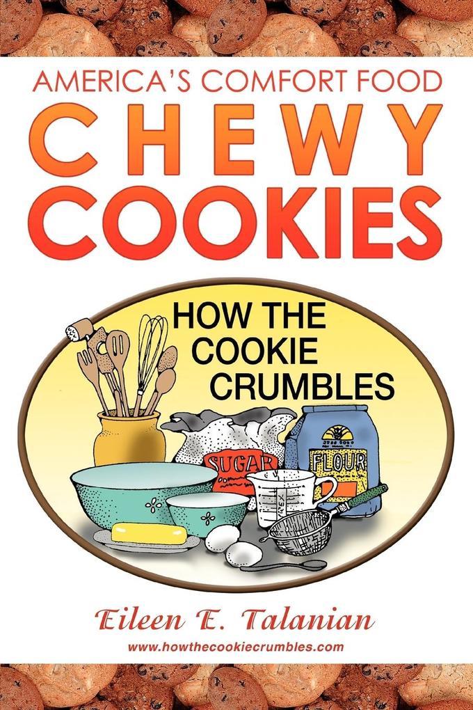 Chewy Cookies: America's Comfort Food als Taschenbuch