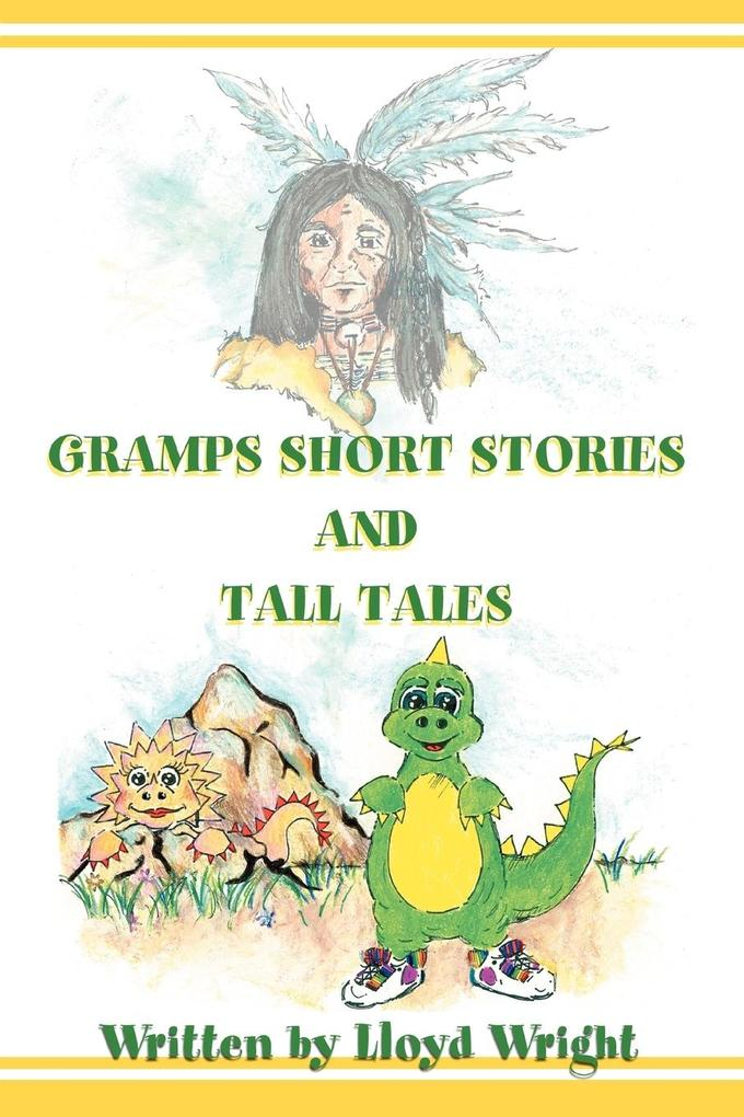 Gramps Short Stories and Tall Tales als Taschenbuch