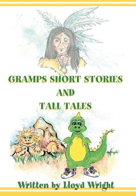 Gramps Short Stories and Tall Tales als Buch