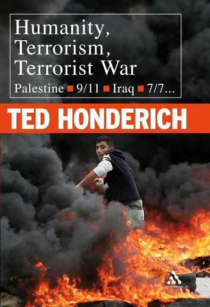 Humanity, Terrorism, Terrorist War: Palestine, 9-11, Iraq, 7-7... als Buch