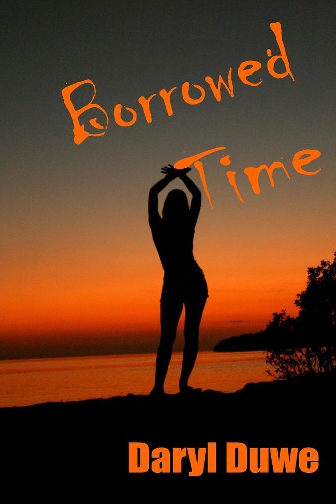 Borrowed Time als Taschenbuch