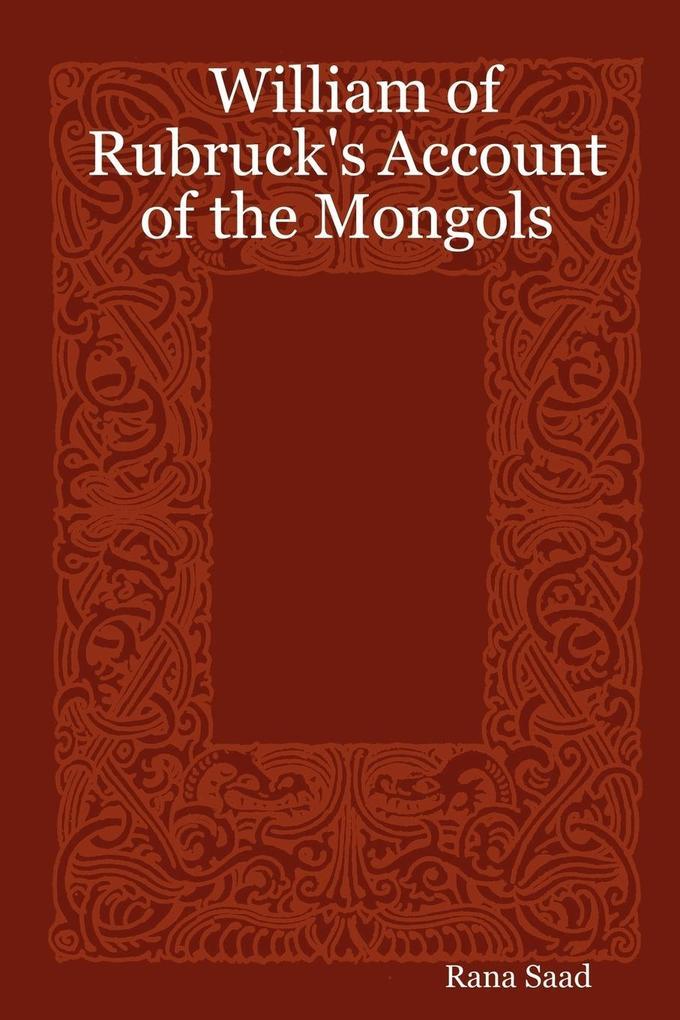 William of Rubruck's Account of the Mongols als Taschenbuch