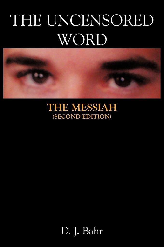 The Uncensored Word: The Messiah als Taschenbuch