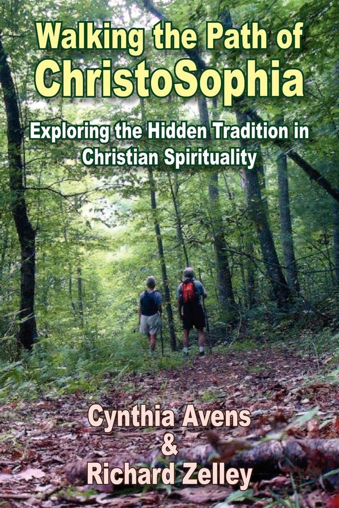 Walking the Path of ChristoSophia als Taschenbuch