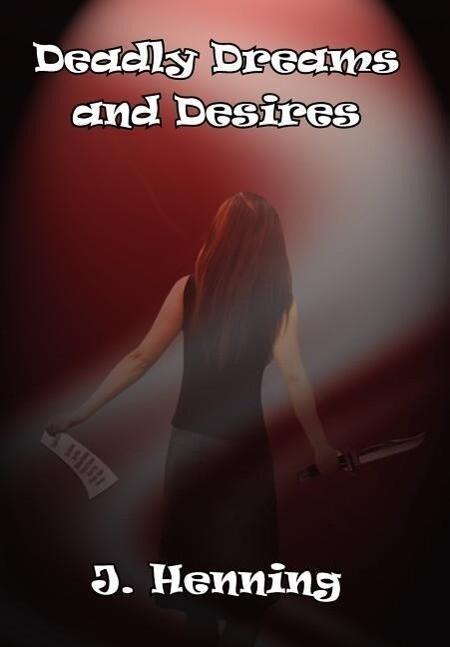Deadly Dreams and Desires als Buch