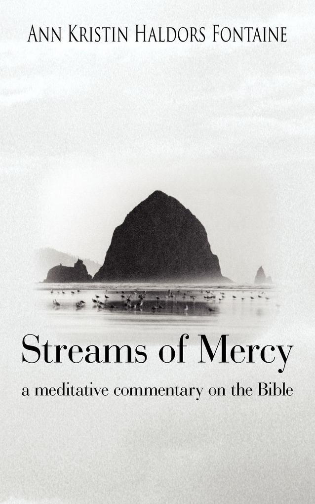 Streams of Mercy: A Meditative Commentary on the Bible als Taschenbuch