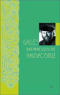 Gallés rheinhessische Hauspostille als Buch