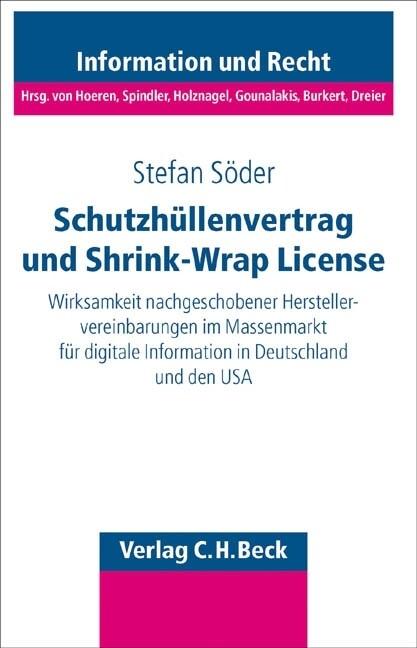 Schutzhüllenvertrag und Shrink-Wrap-License als Buch