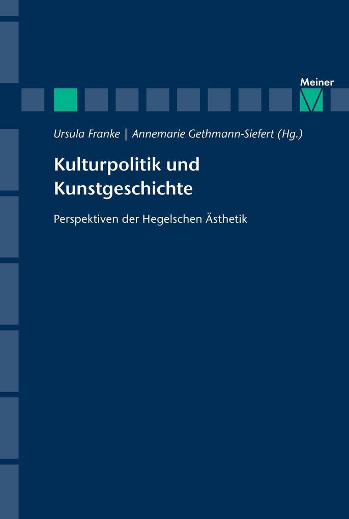 Kulturpolitik und Kunstgeschichte als Buch