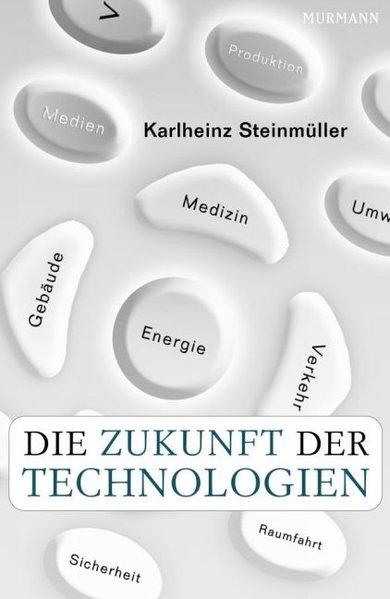Die Zukunft der Technologien als Buch