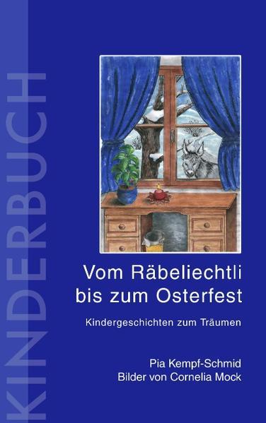 Vom Räbeliechtli bis zum Osterfest als Buch