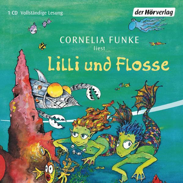 Lilli und Flosse als Hörbuch