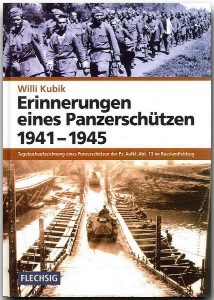 Erinnerungen eines Panzerschützen 1941 - 1945 als Buch