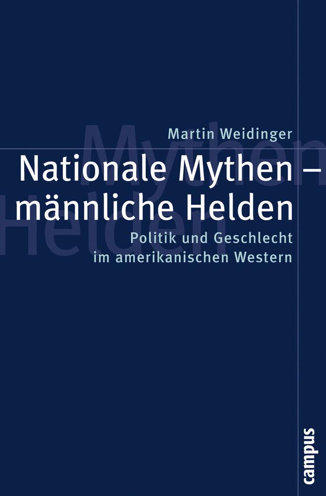 Nationale Mythen - männliche Helden als Buch